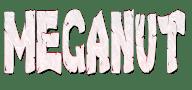 MEGANUT